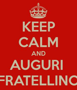 Auguri Fratellino Roma In Rima